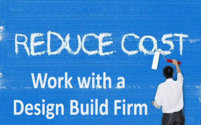 Working With a Design Build Construction Firm Will Help You Save Money