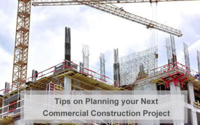 Tips on Planning your Next Commercial Construction Project
