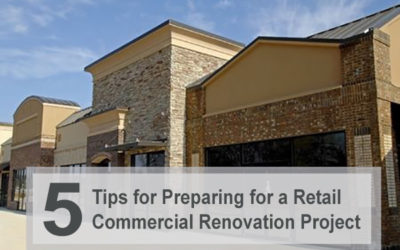5 Tips for Preparing for a Retail Commercial Renovation