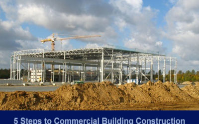 5 Steps to Commercial Building Construction