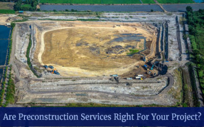Before the Build: The Many Benefits of Preconstruction Services