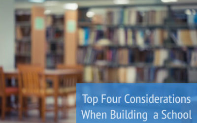 Top Considerations When Building a School