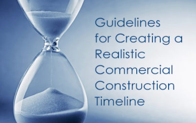 Guidelines for Creating a Realistic Commercial Construction Timeline