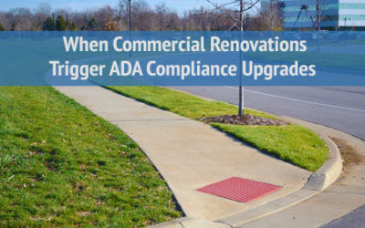 When Commercial Renovations Trigger ADA Compliance Upgrades