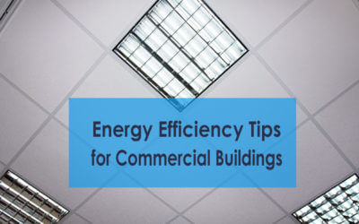 Energy Efficiency Tips for Commercial Buildings