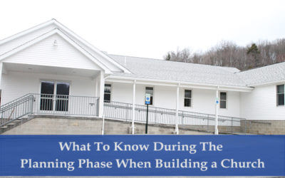 What To Know During The Planning Phase When Building a Church
