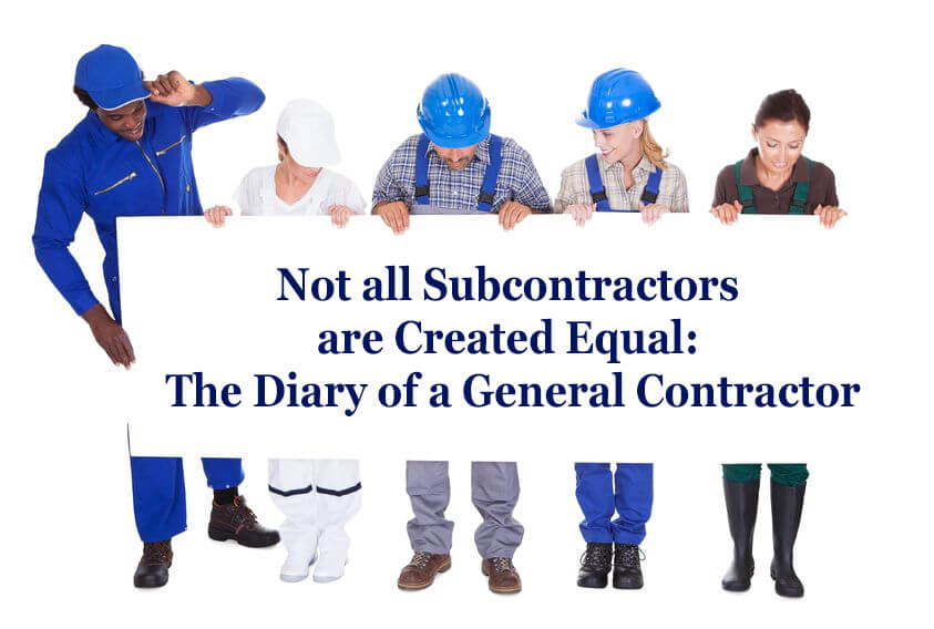 Not All Commercial Subcontractors Are Created Equal The: find subcontractors