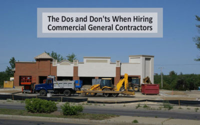 The Dos and Don'ts When Hiring Commercial General Contractors